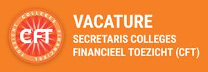 Vacature Cft Secretaris Colleges financieel toezicht